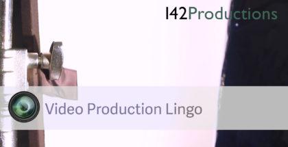 Video Production Lingo
