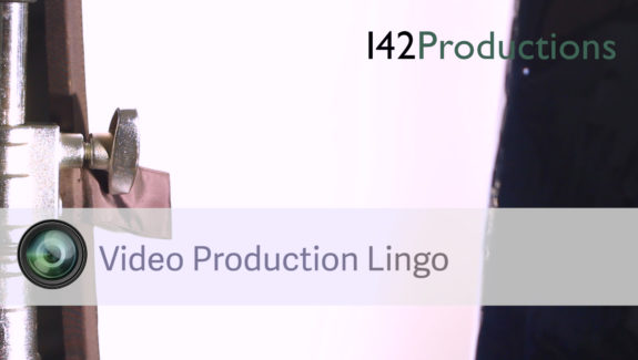 Video Production Lingo