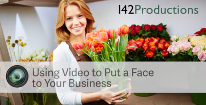 Using-Video-to-give-a-face-to-your-business